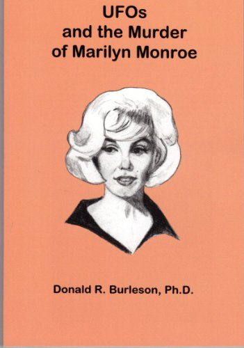 9780964958050: UFOs and the Murder of Marilyn Monroe