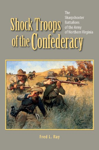 9780964958593: Shock Troops of the Confederacy: The Sharpshooter Battalions of the Army of Northern Virginia