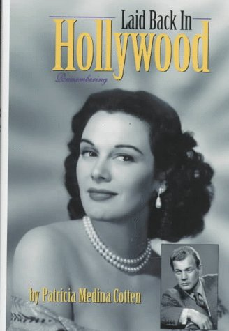 9780964963511: Laid Back in Hollywood: Remembering