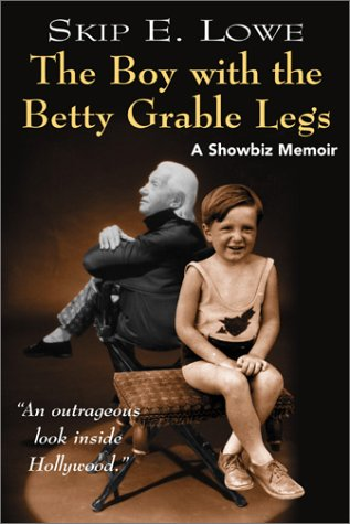 9780964963580: The Boy with the Betty Grable Legs