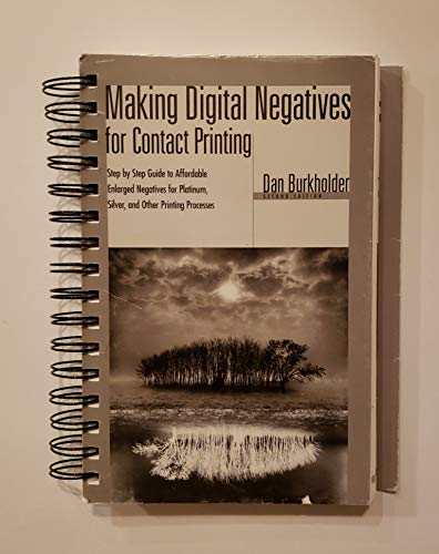 9780964963863: Making Digital Negatives for Contact Printing (Book & Disk)