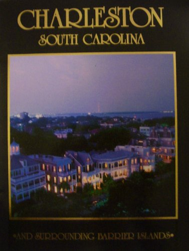 9780964968608: Charleston, South Carolina, and Surrounding Barrier Islands