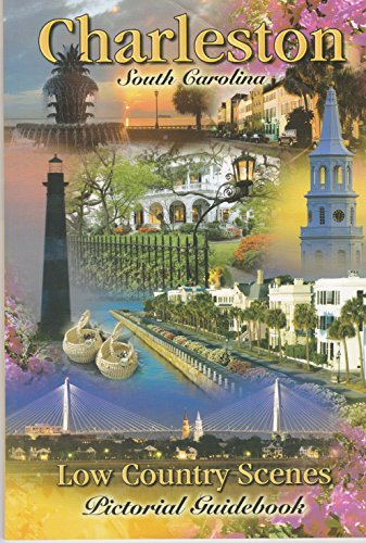 Charleston South Carolina Low Country Scenes Pictorial Guidebook: n/a