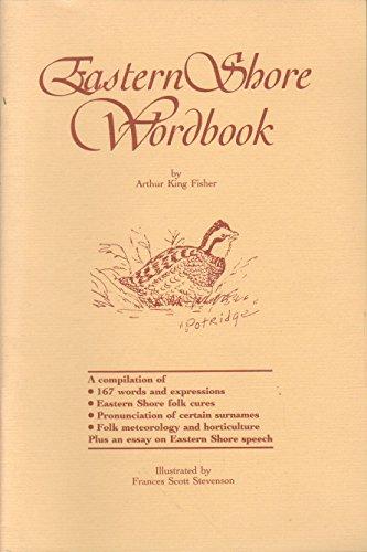 9780964969018: Eastern Shore Wordbook