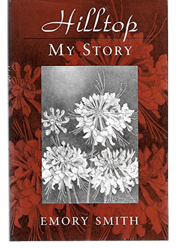 9780964969209: Hilltop: My story