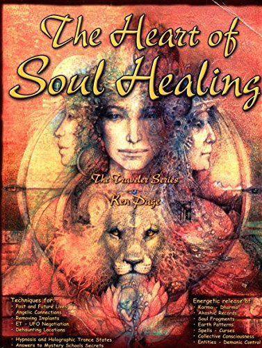 The Heart of Soul Healing (the Travelers Series): Ken Page