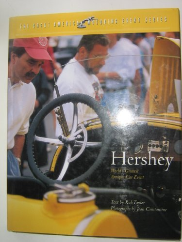 Hershey: The World's Greatest Antique Car Event: Taylor, Rich