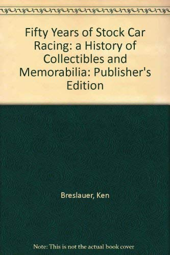 50 Years of Stock Car Racing (0964972263) by Ken Breslauer