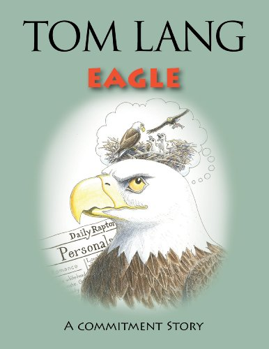 Eagle:A Commitment Story: Tom Lang