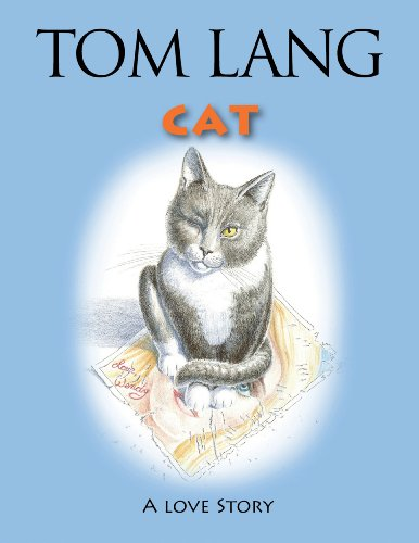 Cat: A Story by Tom Lang: Lang, Tom