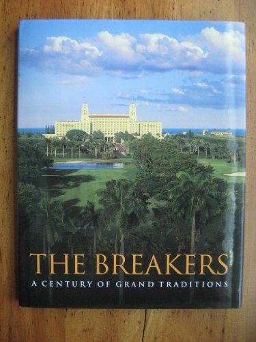 9780964974319: The Breakers: A Century of Grand Traditions