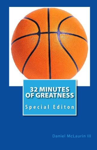 9780964975668: 32 Minutes Of Greatness: Special Editon