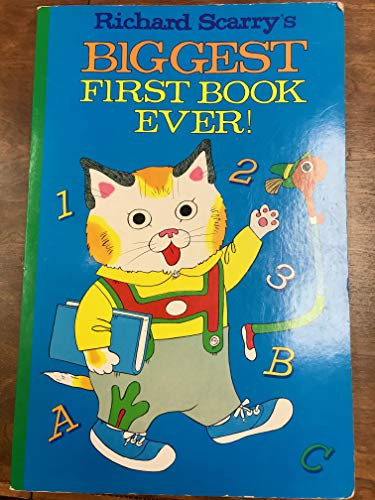 9780964977716: Richard Scarry's Biggest First Book Ever!
