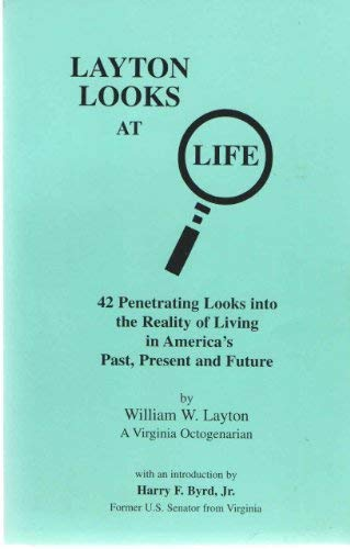 9780964980631: Layton looks at life: 42 penetrating looks into the reality of living in America's past, present, and future
