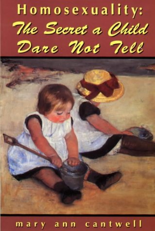 9780964982994: Homosexuality: The Secret a Child Dare Not Tell