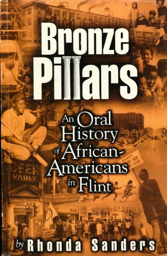 Bronze pillars: An oral history of African-Americans in Flint: Sanders, Rhonda