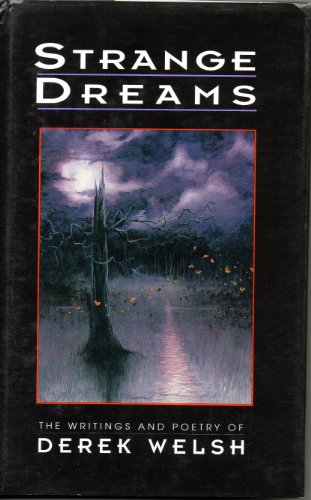 Strange Dreams: Welsh, Derek