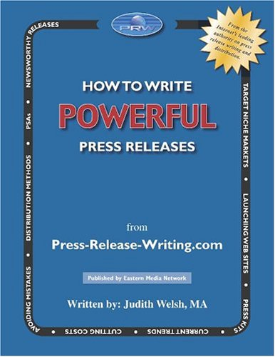 9780964989511: How to Write Powerful Press Releases