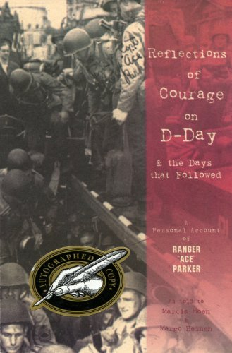 Reflections of Courage on D-Day and the: Marcia Moen; Margo