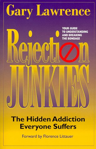 9780964992405: Rejection Junkies - The Hidden Addiction Everyone Suffers