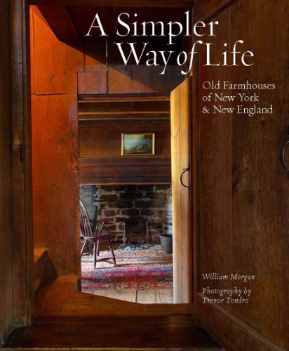9780964993464: A Simpler Way of Life: Old Farmhouses of New