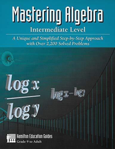 Mastering intermediate algebra