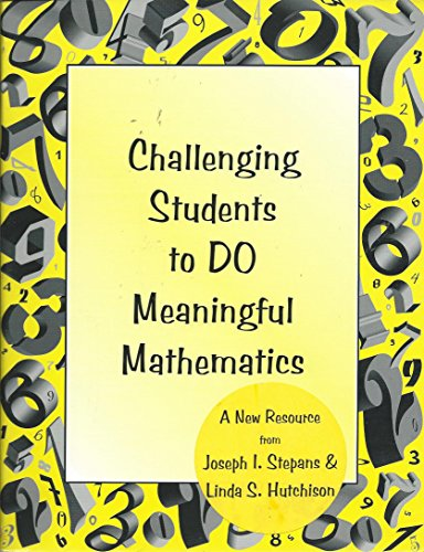 Challenging students to DO meaningful mathematics: Stepans, Joseph