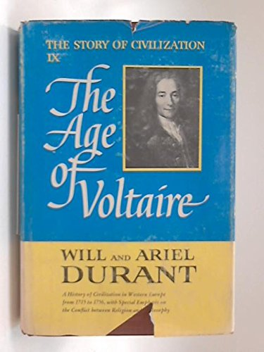 9780965000475: The Age of Voltaire (The Story of Civilization)