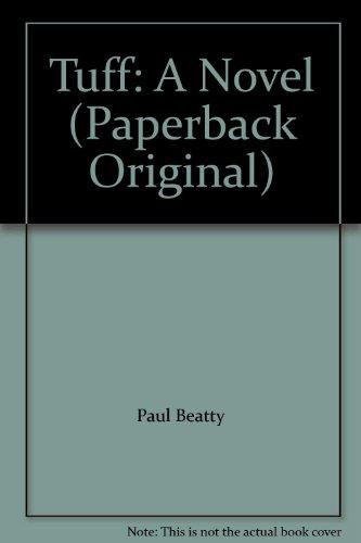 9780965000789: Tuff: A Novel (Paperback Original)