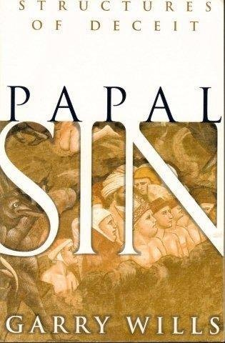 9780965001892: Papal Sin Structures of Deceit