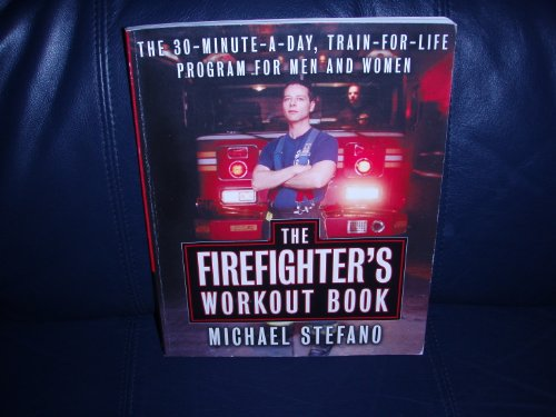 9780965007290: The Firefighter's Workout Book