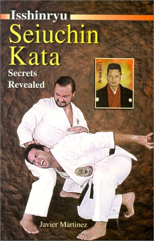 9780965008532: Isshinryu Seiuchin Kata, Secrets Revealed