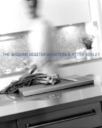 9780965008761: The Modern Vegetarian Kitchen