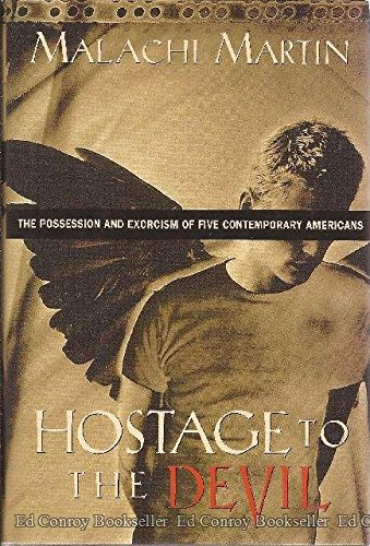 9780965010047: HOSTAGE TO THE DEVIL The Possession and Exorcism of Five Contemporary Americans