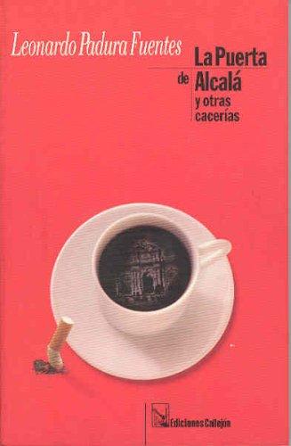 9780965011143: La Puerta de Alcala y otras Cacerias