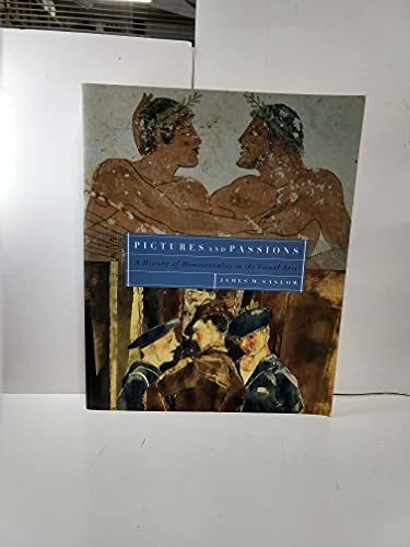 9780965014274: Pictures and Passions : A History of Homosexuality in the Visual Arts