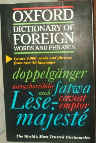 9780965016070: Oxford Dictionary Of Foreign Words And Phrases