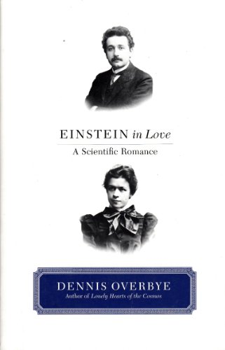 9780965016322: Einstein in Love: a Scientific Romance