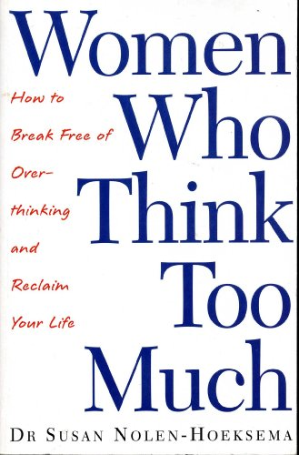 9780965016445: WOMEN WHO THINK TOO MUCH.