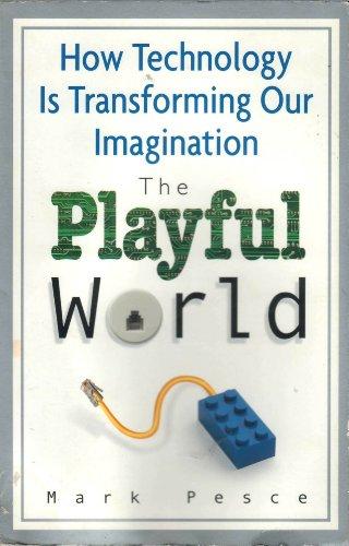 9780965018005: THE PLAYFUL WORLD