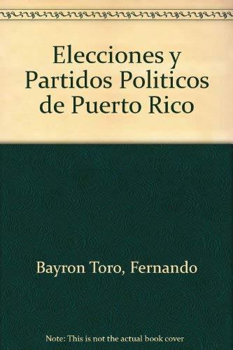 9780965018500: Elecciones y Partidos Politicos de Puerto Rico
