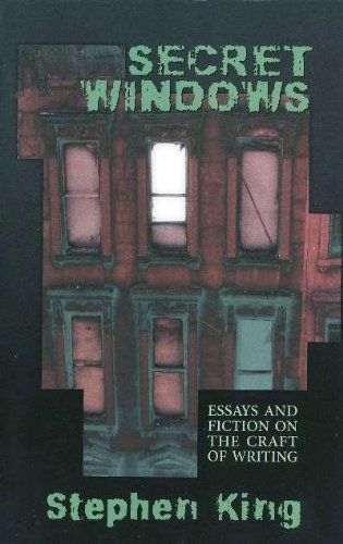 9780965018517: Secret Windows: Essays and Fiction on the Craft of Writing