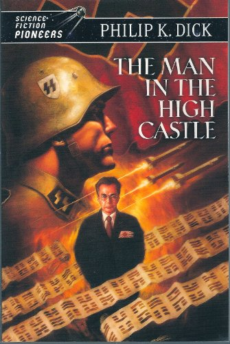The Man in the High Castle (Science: Dick, Philip K.