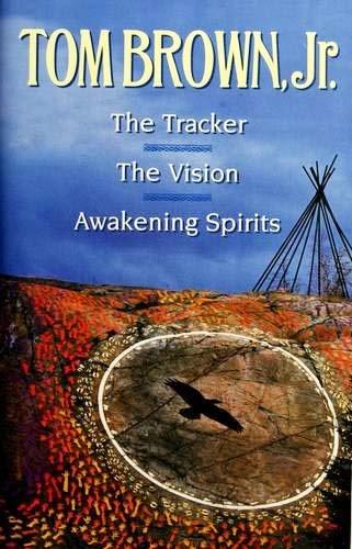 The Tracker--The Vision--Awakening Spirits: Jr. Tom Brown