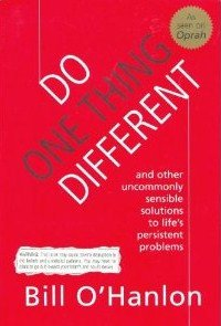 9780965019712: Do one thing different (and Other Uncommonly Sensible Solutions to Life's Per...