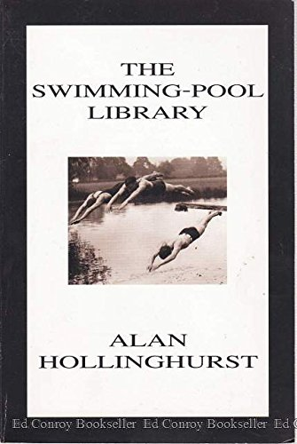 The Swimming-pool Library: alan Hollinghurst