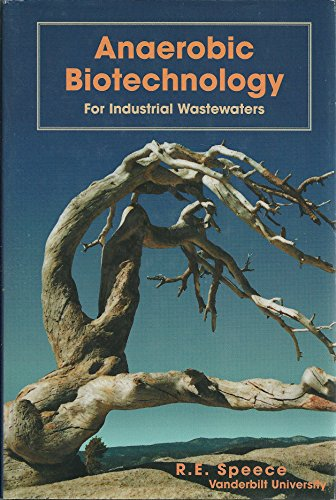 9780965022606: Anaerobic Biotechnology for Industrial Wastewaters