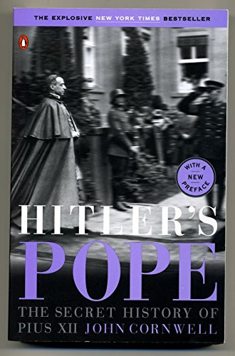9780965022729: Hitler's Pope: The Secret History of Pius XII