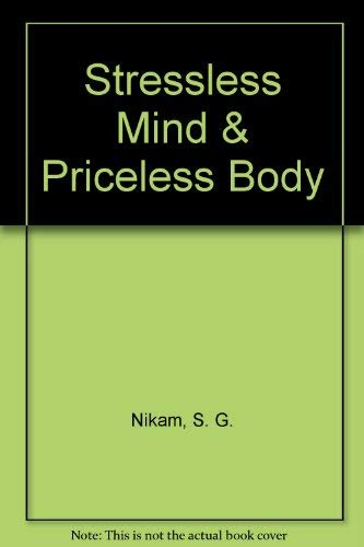 9780965023504: Stressless Mind & Priceless Body