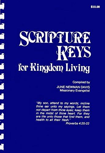 Scripture Keys For Kingdom Living: June Newman Davis